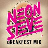Neon Steve's Mix for Breakfest