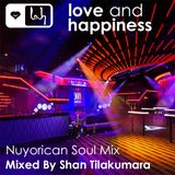 Love And Happiness - Nuyorican Soul Mix -By Shan Tilakumara