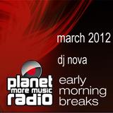 early morning breaks mar 2012