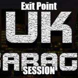 Exit Point UK Garage Session