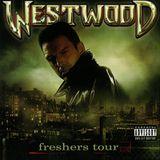 WESTWOOD - FRESHERS TOUR MIXTAPE - 2009