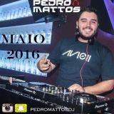 PEDRO MATTOS - MAIO 2016