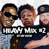 Heavy Mix #2 by MF Dook