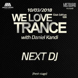 Next DJ pres We Love Trance 387 LIVE from Club Edition (19-03-18)