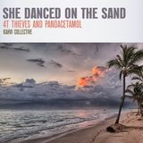 #424: 4T Thieves and Pandacetamol / She danced on the sand