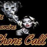The Phone Call Show With DJ A2MIX & Princess Jasmine - 4