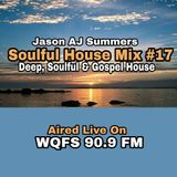 Gospel House, Deep House & Soul LIVE Radio Experience with Jason AJ Summers |Aired On 90.9 WQFS FM