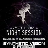 Synthetic Vision - Clubnight Classics Session @ Night Session for Soundtraffic (25.03.2017)