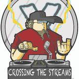 Crossing The Streams #126 @DJForceX @TheMixxRadio @TotalRocking