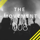 The Movement Podcast by Alberto JAM | 008