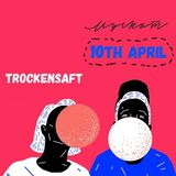 TrockenSaft Live at Muskat Bar Minsk - 10th April 2015