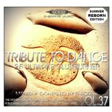 Tribute To Dance Vol.37 (Endlees Summer Mix) *2017*