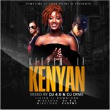 Keepin' It Kenyan w. Dj 4.0 & Dj Dyme