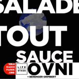 Panik RadioShow Salade tout sauce OVNI 05.04.18