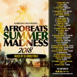 AFROBEATS SUMMER MADNESS MIXTAPE VOL 2