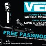 Dj Gregz presents..... Vice in Love and Death Inc Belfast. Thursday 6th Oct 2011 Part 1