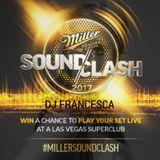 Miller SoundClash 2017 - DJ Francesca - Brasil