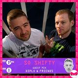 29.08 BBC Radio | So Shifty - Diplo And Friends Mix
