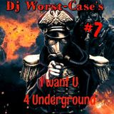 I WANT U 4 UNDERGROUND#7 by Dj Worst-Case