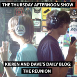 The Thursday Afternoon Show: The Kieren and Dave Daily Blog Reunion