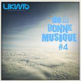 Likwid / De La Bonne Musique RadioShow #4, 11 Novembre 2016