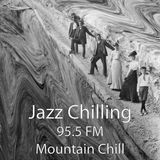 Mountain Chill - Jazz Chilling (2019-09-11)