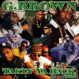 G.Brown - Takin Ya Back vol. 1 - Classic Hip-Hop Mix