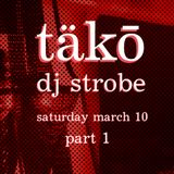 DJ Strobe - Live At Täko March 2017 Part 1