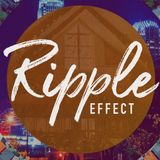 """November 11, 2018 """"Ripple Effect - Teach One Another To Follow Jesus"""""""