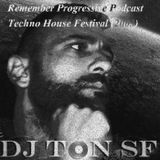 Remember Progressive Podcast Techno House Festival (2003)