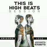 This Is Jockerts & RabbyG High Beats #012