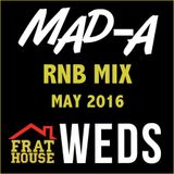 MAD-A presents R&B Wednesdays at Frat House