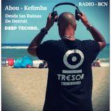 Kefimba Plays Deep House  & Techno ( Desde Las Ruinas de Detroit Radio Show . www.onadesants.cat