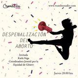 Cromática Sexual - Despenalización del aborto - 28 de Septiembre