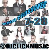 @DjClickMusic - Modo Crossover 7-28