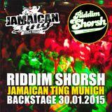 Audio Riddim Shorsh @ Jamaican Ting Backstage Munich 30.01.2015