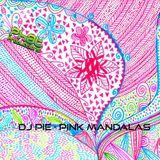 Dj Pie - Pink Mandalas