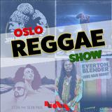 Oslo Reggae Show 21st April - Fresh Releases and Hyah Medi