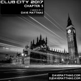 Club City 2017 | Chapter 5