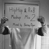 HipHop & R'n'B Mash Up Mix 2