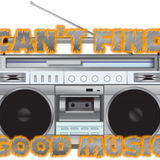 Can't_Find_Good_Music (Series K #207)
