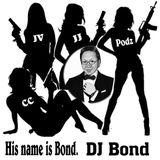 His name is Bond...DJ Bond