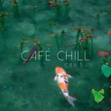 Café Chill - February 12th, 2017