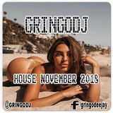 GRINGODJ - HOUSE NOVEMBER 2018
