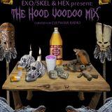 Cultwave Recruitment Mixtape: EXO-SKEL x HEX: The Hood Voodoo Mix