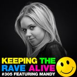 Keeping The Rave Alive Episode 305 featuring MANDY