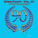 Die 90er Party Vol. 01 (Pop+Dance)