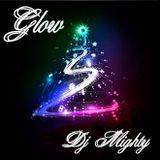 DJ Mighty - Glow