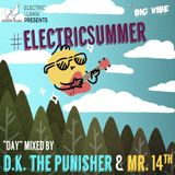 "#ElectricSummer ""Day"" Mixed by Big Vibe"