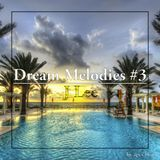 Dream Melodies #3 (Progressive House Mix)